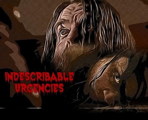 Indescribable Urgencies