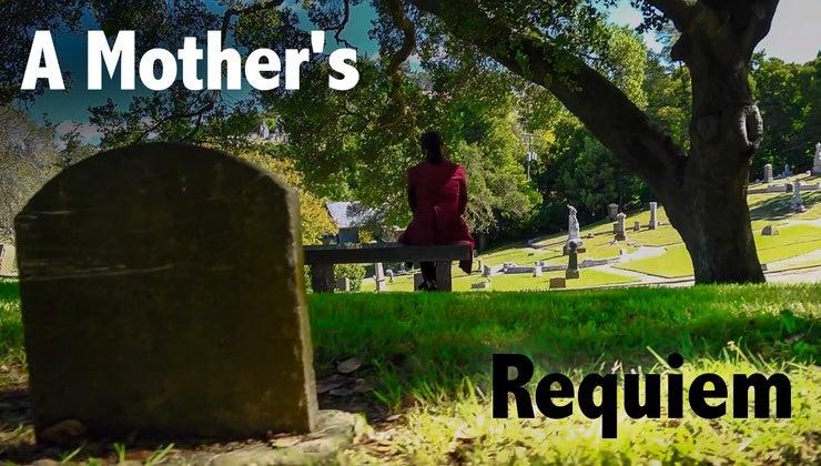 A Mother's Requiem
