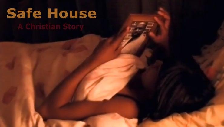 Safe House A Christian Story