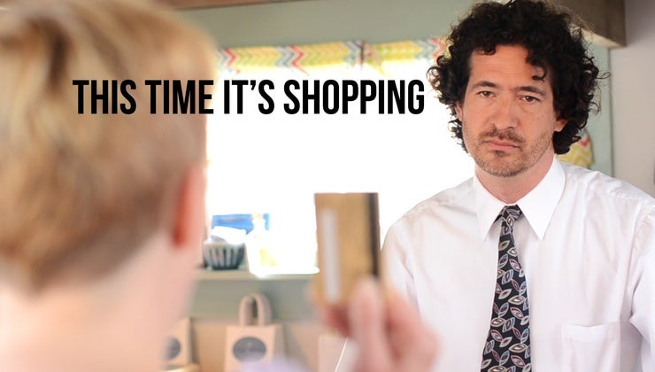 This Time It's Shopping
